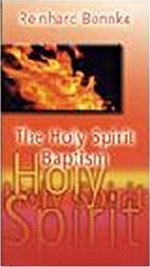 The Holy Spirit Baptism by Reinhard Bonnke