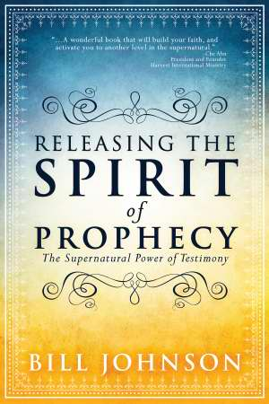 Releasing the Spirit of Prophecy: The Supernatural Power of Test