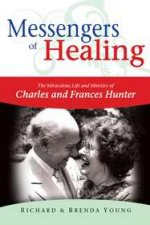 Messengers Of Healing by Richard & Brenda Young
