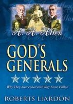 God's Generals DVD V10 A A Allen by Roberts Liardon