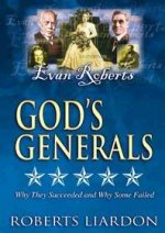 God's Generals DVD V03 Evan Roberts by Roberts Liardon