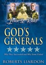 God's Generals DVD V05 John G Lake by Roberts Liardon