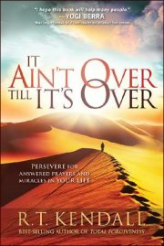 It Ain\'t Over Til It\'s Over