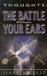 Thoughts: The Battle Between Your Ears by Jerry Savelle