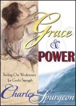 Grace and Power by Charles Spurgeon