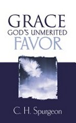 Grace- God's Unmerited Favor