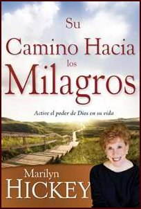 Su Camino Hacia los Milagros - Your Pathway to Miracles