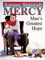 Mercy-Man's Greatest Hope