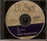 I Saw the Glory-My Relationship with Smith Wigglesworth CD by Lester Sumrall