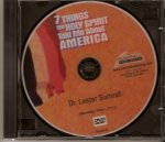 Seven Things the Holy Spirit Told Me About America - DVD
