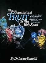 The Supernatural Fruit of the Holy Spirit-Study Guide