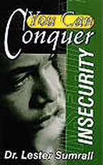 You Can Conquer Insecurity