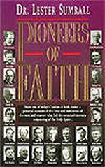 Pioneers Of Faith by Lester Sumrall