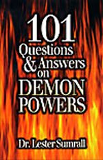 101 Questions & Answers on Demon Powers by Lester Sumrall