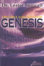 Genesis Crucible of the Universe