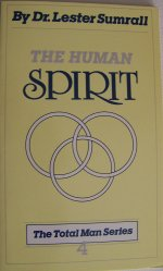 The Human Spirit by Lester Sumrall