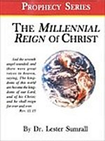Millennial Reign of Christ - Prophecy Series Mini Book
