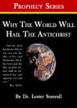 Why the World Will Hail the Antichrist - Prophecy Series Mini Bo