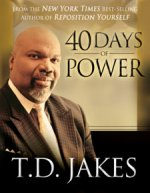40 Days of Power Devotional by T D Jakes