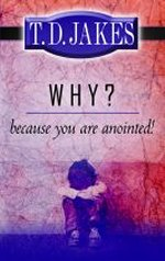 Why? Because You're Anointed!