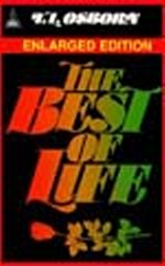 The Best of Life by T.L. Osborn