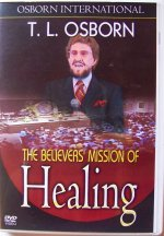 The Believers Mission of Healing DVD