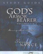 God's Armor Bearer Vol. 1 & 2 Study Guide by Terry Nance