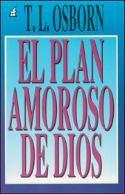 El Plan Amoroso De Dios (God's Love Plan)