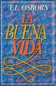 La Buena Vida (The Good Life)
