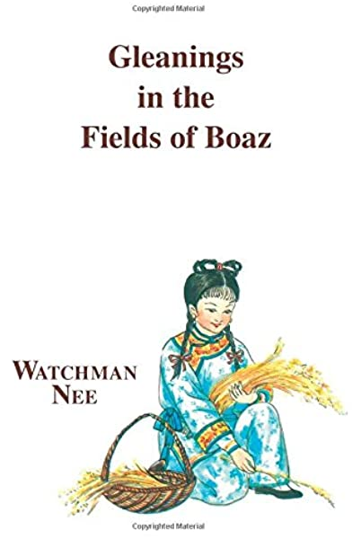 Gleanings in the Fields of Boaz
