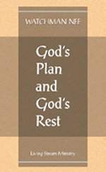 God's Plan and God's Rest
