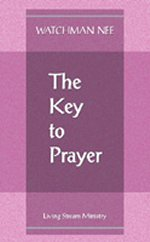 The Key to Prayer