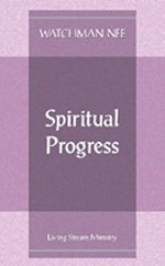 Spiritual Progress by Watchman Nee