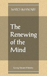 The Renewing of the Mind