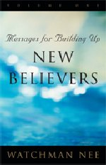 Messages for Building Up New Believers