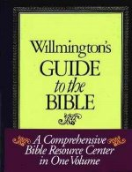 Wilmingtons Guide To The Bible by Harold Willmington