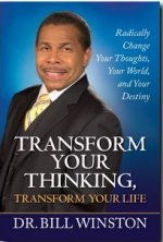 Transform Your Thinking by Bill Winston
