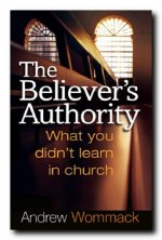 The Believer's Authority by Andrew Wommack