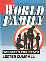 World Family- Targeted for Death